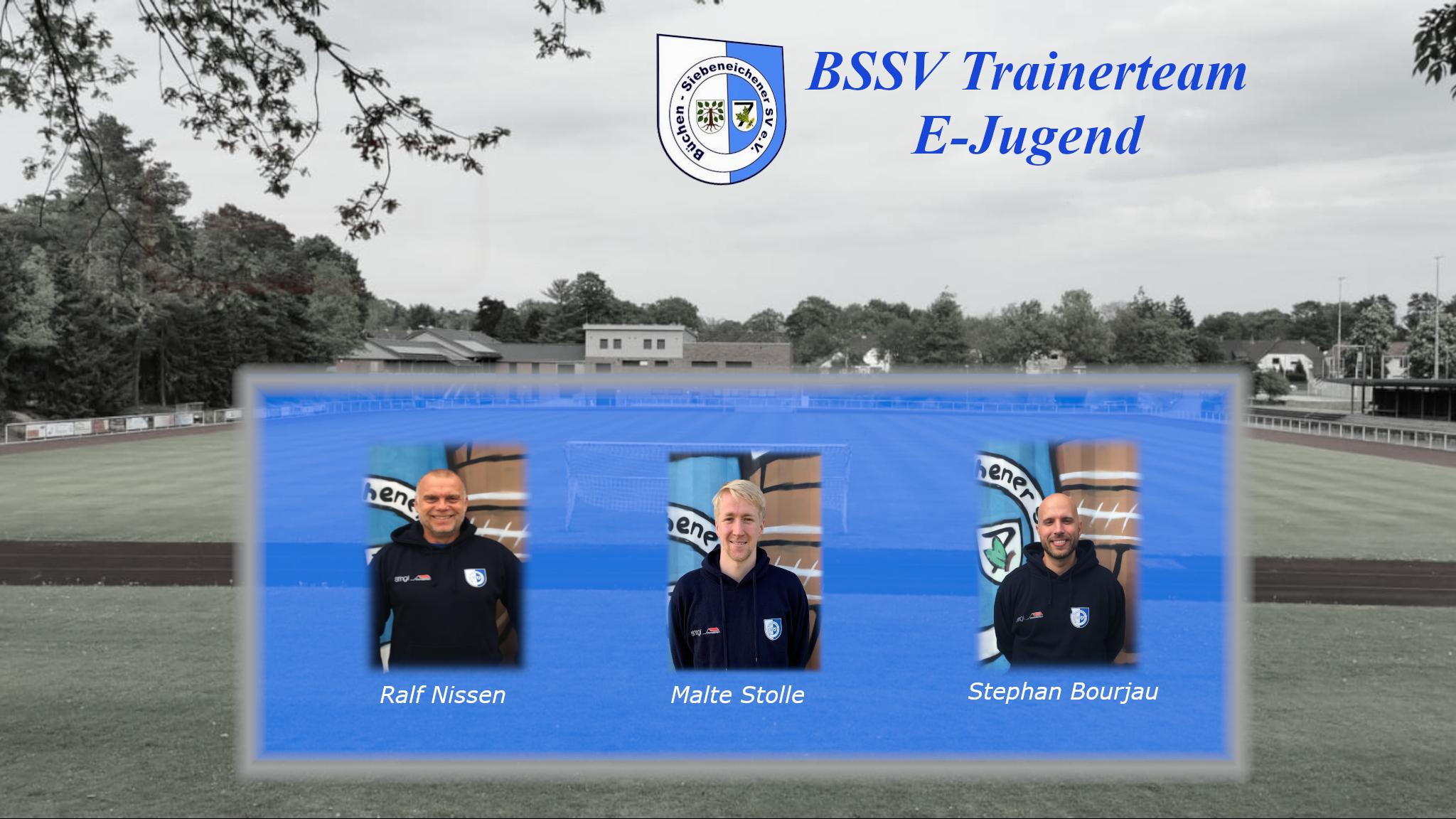 Das Trainerteam der E-Jugend des BSSVs